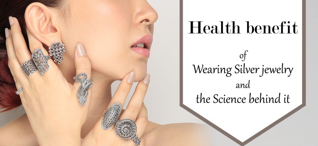 Health Benefits of Wearing Silver jewelry and the Science behind it 01