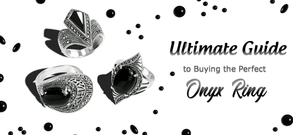 Ultimate Guide When Buying Onyx Ring or Onyx Jewelry